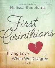 First Corinthians - Women's Bible Study: Living Love When We Disagree