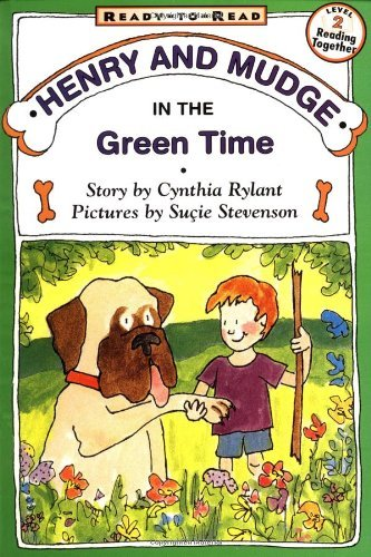 Buy Henry And Mudge In The Green Time By Cynthia Rylant And Sucie