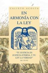 En armonيa con la ley: Tu Justicia Es Justicia Eterna, Y Tu Ley La Verdad (Sal. 119:142)
