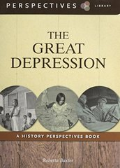 The Great Depression: A History Perspectives Book