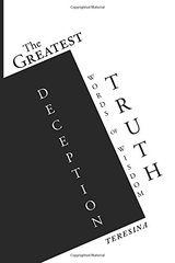 The Greatest Truth Deception: Words of Wisdom