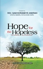 Hope for the Hopeless: From Something Less to Something Else