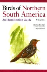 Birds of Northern South America: An Identification Guide, Plates and Maps
