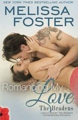 Romancing My Love: Pierce Braden