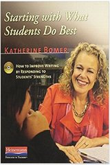 Starting With What Students Do Best: How to Improve Writing by Responding to Students' Strengths