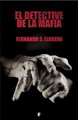 El detective de la mafia / The Detective of the Mafia