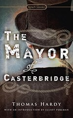 The Mayor of Casterbridge by Hardy, Thomas/ Perlman, Elliot (INT)