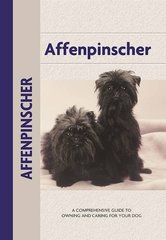 Affenpinscher: A Comprehensive Guide to Owning and Caring for Your Dog