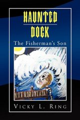 Haunted Dock: The Fisherman's Son