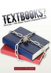 Textbooks? Not Yet—We Must Teach Character First!