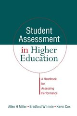 Student Assessment in Higher Education: A Handbook for Assessing Performance