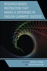 Research and Instruction That Makes a Difference in English Learners' Success
