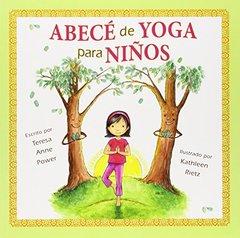 ABECE de yoga para ninos / ABC's of Yoga for Kids