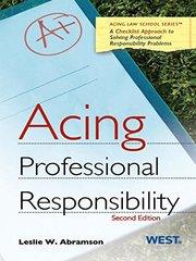Acing Professional Responsibility: A Checklist Approach to Professional Responsibility Problems
