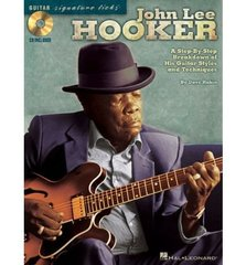 John Lee Hooker: A Step-by-step Breakdown of His Guitar Styles and Techniques
