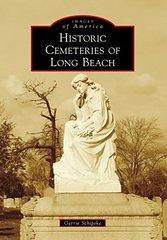 Historic Cemeteries of Long Beach