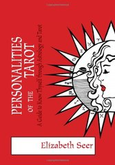 Personalities of the Tarot: A Guide to Know Thyself Through Astrology and Tarot
