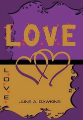 L.o.v.e: Look & Listen Often Offer Verbal Expressions of Expectations & Encouragement