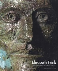 Elisabeth Frink: Catalogue Raisonne of Sculpture 1947-93