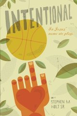 Intentional: In Jesus' Name We Play