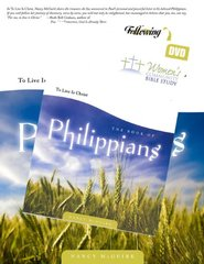 The Book of Philippians: To Live Is Christ, a Verse-by-verse Bible Study