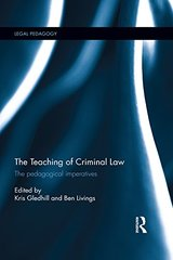 The Teaching of Criminal Law: The Pedagogical Imperatives