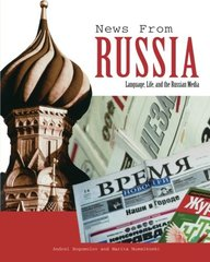 News From Russia: Language, Life and the Russian Media
