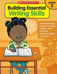Building Essential Writing Skills Grade 3