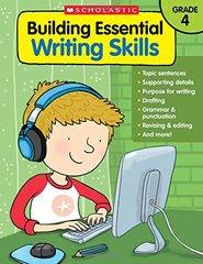 Building Essential Writing Skills Grade 4