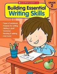 Building Essential Writing Skills Grade 2