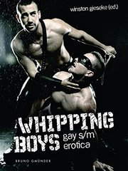 Whipping Boys: Gay S/M Erotica by Gieseke, Winston (EDT)