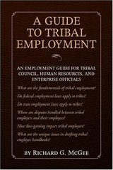 A Guide to Tribal Employment