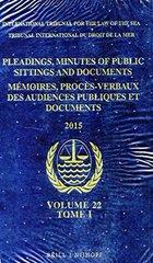 Pleadings, Minutes of Public Sittings and Documents / Mémoires, Procès-verbaux Des Audiences Publiques Et Documents 2015