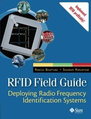 Rfid Field Guide: Deploying Radio Frequency Identification Systems