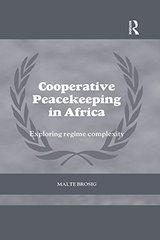 Cooperative Peacekeeping in Africa: Exploring Regime Complexity