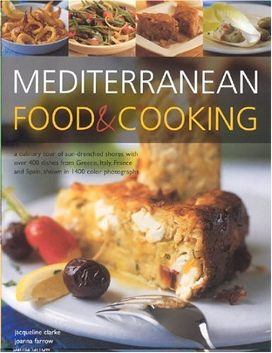 Buy Mediterranean Food Cooking A Culinary Tour Of Sun Drenched
