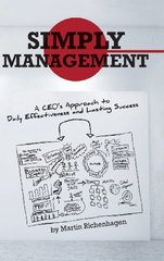 Simply Management: A Ceo's Approach to Daily Effectiveness and Lasting Success