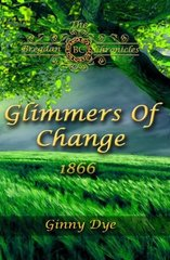 Glimmers of Change: 1866