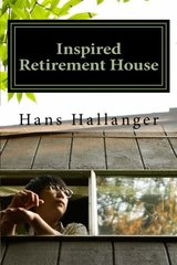Inspired Retirement House: How to Retire Early Where You Want