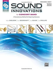 Sound Innovations for Concert Band for Percussion/Snare Drum, Bass Drum & Accessories, Book 1: A Revolutionary Method for Beginning Musicians