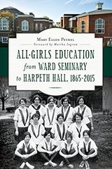 All-Girls Education from Ward Seminary to Harpeth Hall 1865-2015