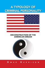 A Typology of Criminal Personality: Deconstruction of the American Dream