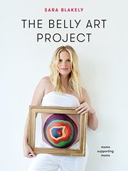 The Belly Art Project: Moms Supporting Moms