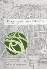 Perspectives on Garden Histories