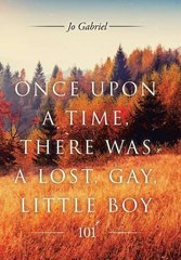 Once upon a Time, There Was a Lost, Gay, Little Boy: 101