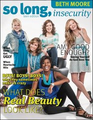 So Long, Insecurity: Am I Good Enough?: Teen Edition
