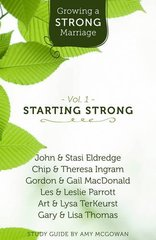 Growing a Strong Marriage: Starting Strong
