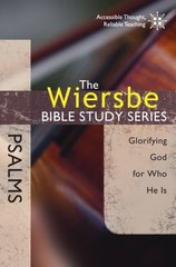 Psalms: Glorifying God for Who He Is