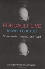 Foucault Live: Interviews 1961-1984