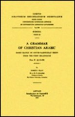 A Grammar of Christian Arabic Based Mainly on South-palestinian Texts from the First Millennium, Fasc. II: 170-368. Subs. 28